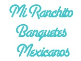 Mi Ranchito Banquetes Mexicanos